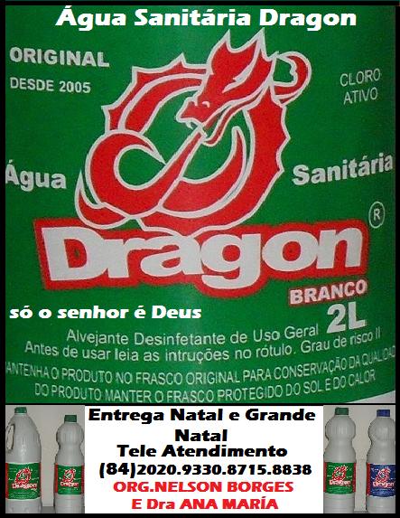 ÁGUA SANÍTÁRÍA DRAGON BRANCO ORÍGÍNAL DESDE 2005 NATAL RN