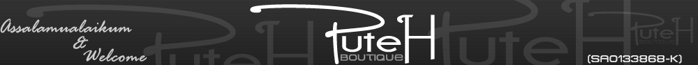 ~Puteh Boutique~Your Online Hijab Store!