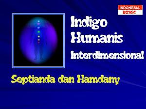 ANAK INDIGO 12 (VERSI SEPTIANDA & HAMDANY)