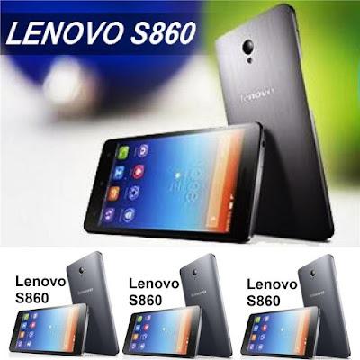 Harga Lenovo S860 dan Kelebihan, Kekurangan, Spesifikasi Terbaru