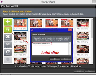 <img alt='cara mengisi judul slideshow yang kita buat pada proshow wizard' src='http://2.bp.blogspot.com/-XtoePgiUvp4/UP1Vy74g8LI/AAAAAAAAFWQ/mBmZli-zSpo/s1600/text+judul+slide.jpg'/>