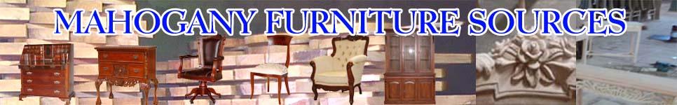 Mahogany Furniture, Mahogany Furniture Supplier & Solid Mahogany Furniture