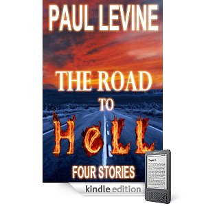 Kindle Nation Daily Free Book Alert, Tuesday, February 22: Laurel Dewey's new 5-star suspense freebie Protector, plus … a brand new collection of suspenseful short stories in Paul Levine's The Road to Hell (Today's Sponsor)