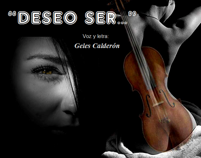 """DESEO SER..."""