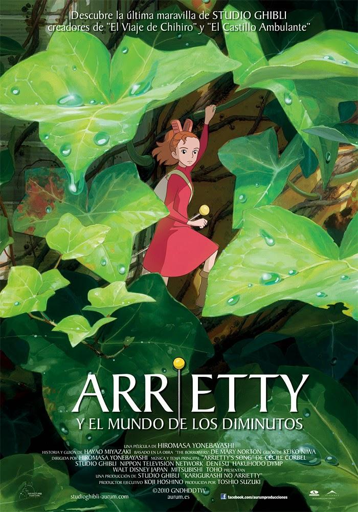 Karigurashi no Arietti(Arreitty y el Mundo de los Diminutos)
