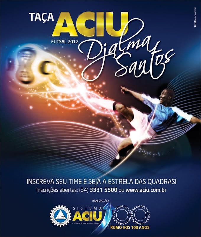 Taça ACIU Djalma Santos de Futsal 2012
