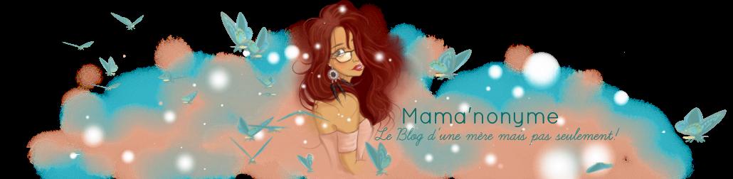 Mama'nonyme et ses Merveilles