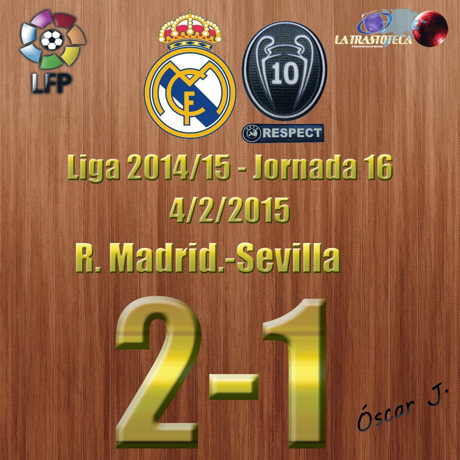 Real Madrid 2-1 Sevilla - Liga 2014/15 - Jornada 16 - (4/2/2015)