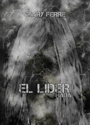 LIBRO - El líder . Hada Mary Ferre (27 Noviembre 2015) NOVELA ROMANTICA Edición papel & digital ebook kindle A partir de 18 años | Comprar en Amazon España