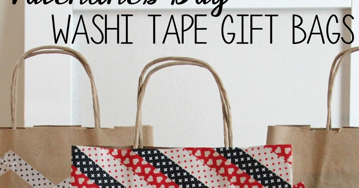 DIY Valentine's Day Washi Tape Gift Bags