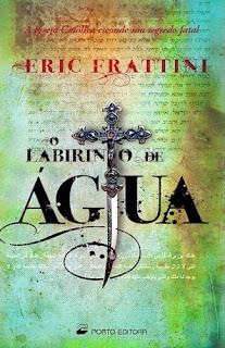 Eric Frattini: El laberinto de agua