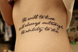 La voluntad de vivir siempre superan la capacidad de morir.