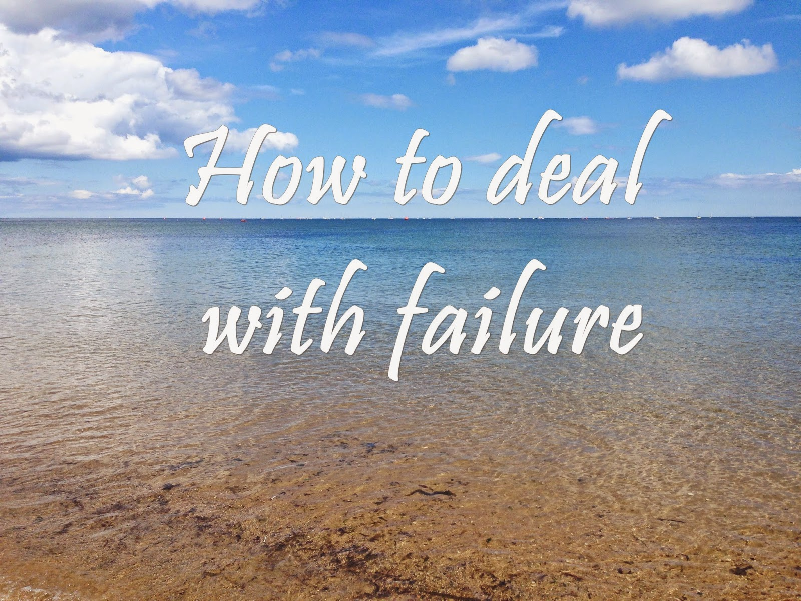 How to deal with failure - Aspiring Londoner