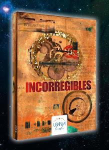 INCORREGIBLES
