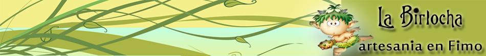 La Birlocha, artesanía en fimo