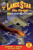 "iPulp LANCE STAR: SKY RANGER  - Vol.1 #4: ""Shadows Over Kunlun"" by Win Scott Eckert"