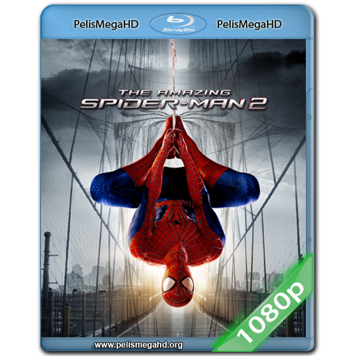 THE AMAZING SPIDER-MAN 2: EL PODER DE ELECTRO (2014) 1080P HD MKV ESPAÑOL LATINO