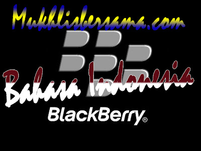 cara memasukkan Bahasa Indonesia Blackberry
