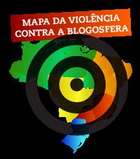 Mapa da violência contra a blogosfera