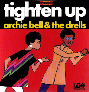 ARCHIE BELL & THE DRELLS - TIGHTEN UP (1969)