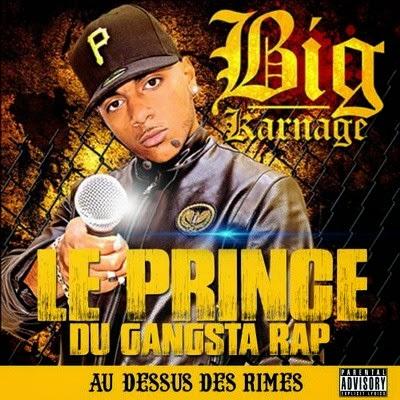Big Karnage - Au Desssus Des Rimes (2014)