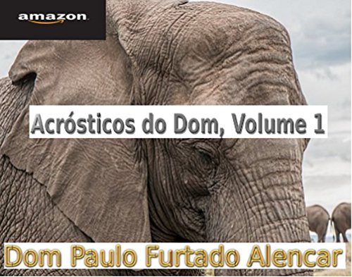 Acrósticos do Dom, Volume 1