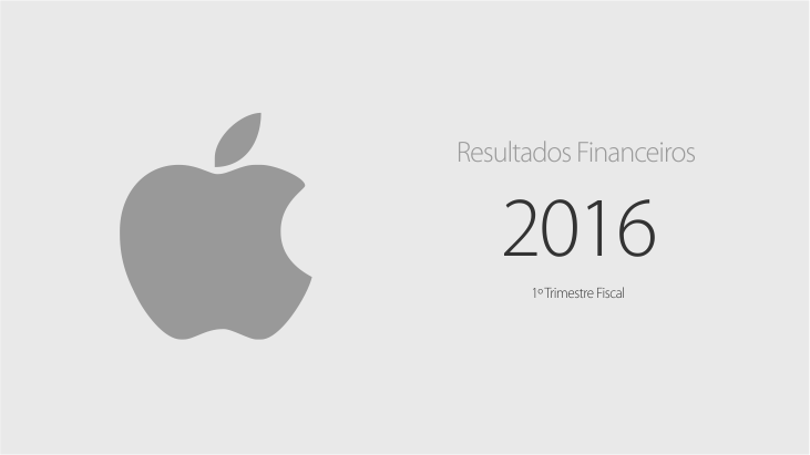 Apple - primeiro trimestre fiscal de 2016