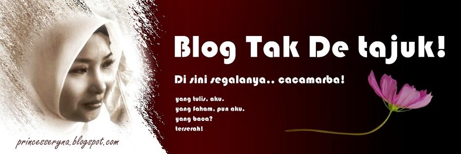 Blog Tak De Tajuk