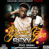 MUSIC: Gentle gee ft Seriki - Sexy (Prod by gentle gee)