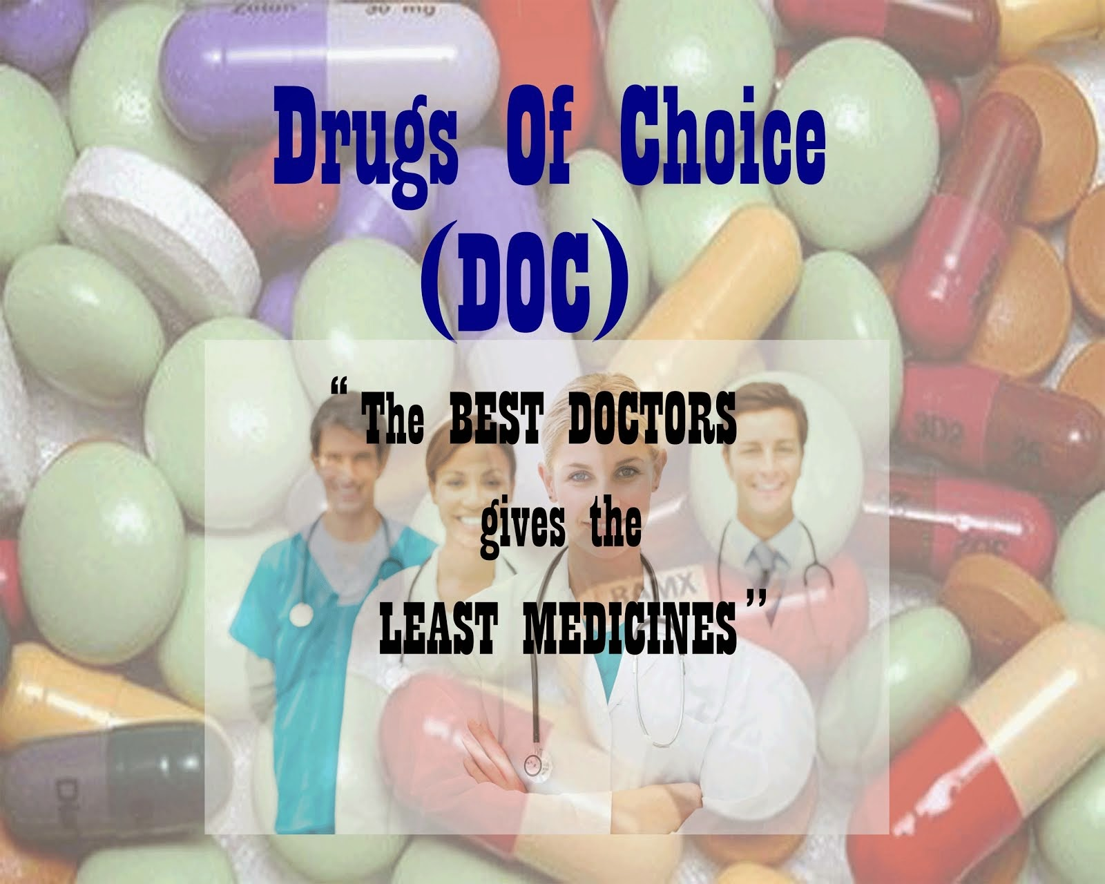 Drugs Of Choice (DOC)