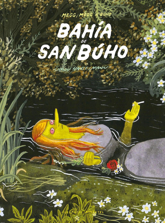 BAHÍA DE SAN BÚHO  Simon Hanselmann