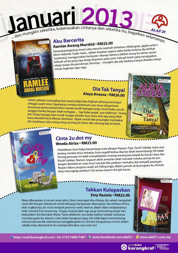 Inilah novel-novel terbaru Alaf 21 untuk terbitan bulan Januari 2013.