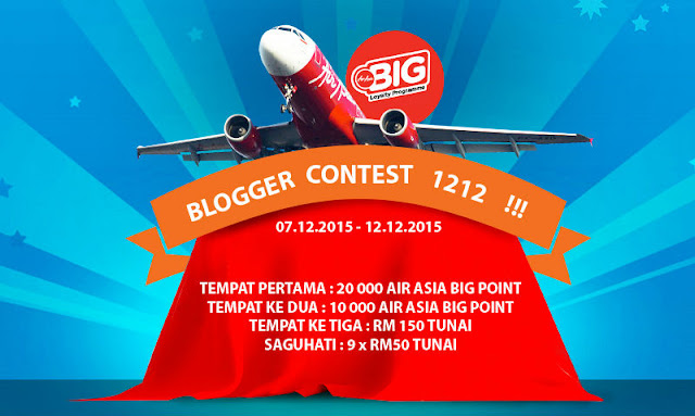 http://www.sayaiday.com/2015/12/blogger-contest-hadiah-30-ribu-airasia-big-points-RM600-cash.html