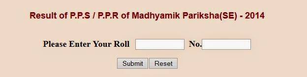 Calcutta University P.P.S,  P.P.R of Madhyamik Pariksha 2014 Results