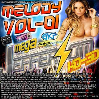 Cd Mega Jeffer Som Melody Vol 01 (Dj.s Mauro Do Studio 2 Irmãos e Fabricio Incomparavel) 2013