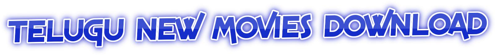 Telugu New Movies Download - Telugu Movies 2018 Full Movies Download   Telugu Movies Download