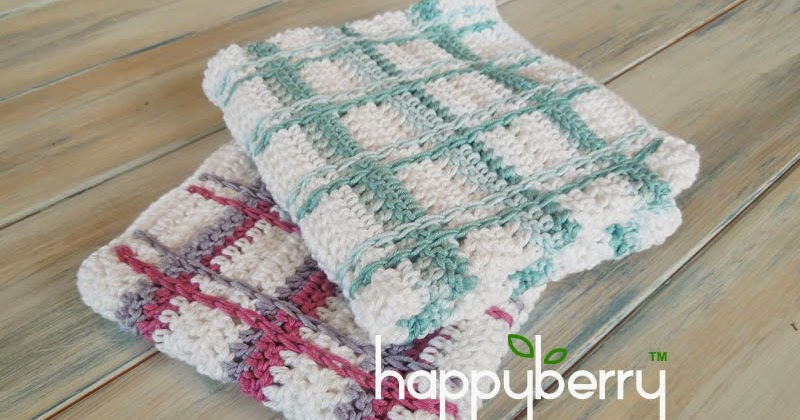 Happy Berry Crochet How To Crochet Tartan Plaid Wash Cloths