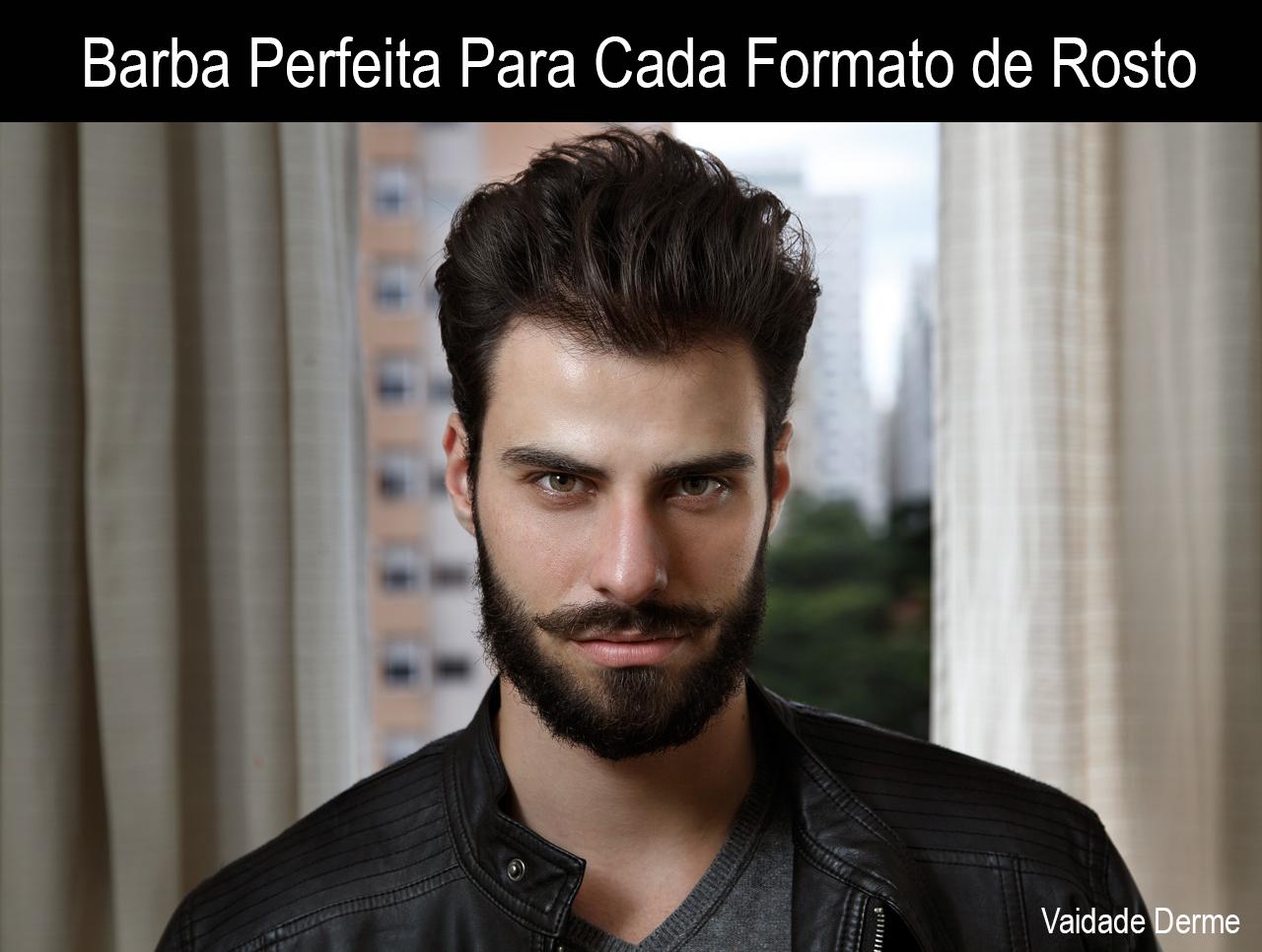 Barba Perfeita Para Cada Formato de Rosto