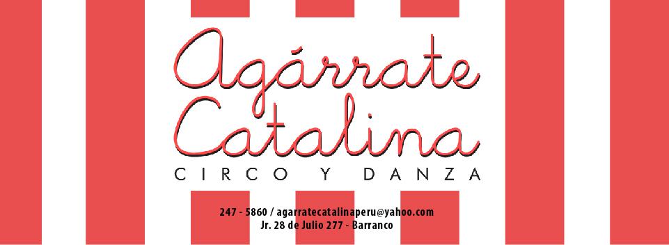 Agarrate Catalina - Circo y Danza