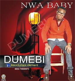 Music: Dumebi - Nwa Baby
