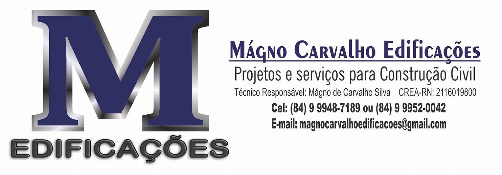MÁGNO EDIFICAÇÕES - whatsapp: (84) 9 9948-7189