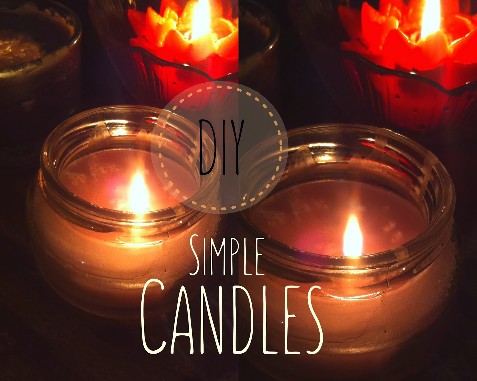DIY - Simple & Easy Candles