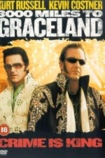 Watch 3000 Miles to Graceland (2001) Megavideo Movie Online