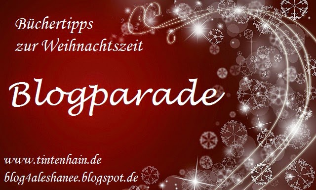 http://tintenhain.wordpress.com/2014/11/02/buchertipps-zur-weihnachtszeit-blogparade/