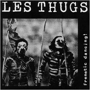 LES THUGS - frenetic dancing EP (1985)