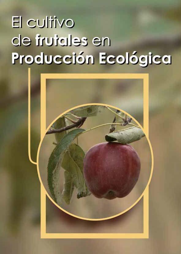Cover of El cultivo de frutales en producción ecológica