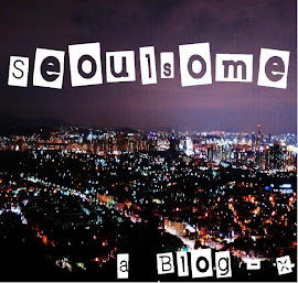 Welcome to Seoulsome!