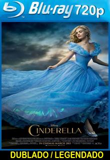 Assistir Cinderela – Dublado 2015