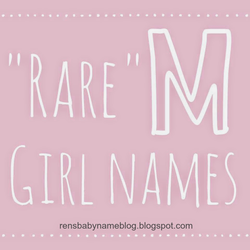 Rare M Girl Names Part 2