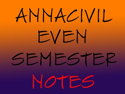 ANNACIVIL NOTES FOR EVEN SEMESTER